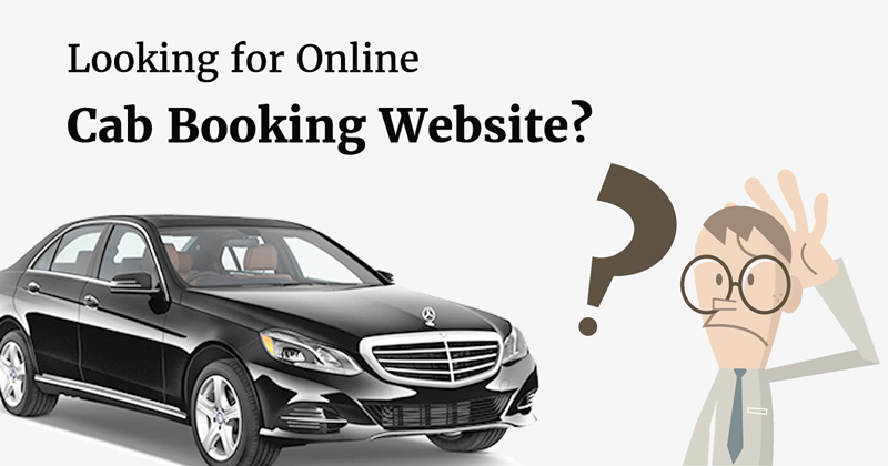 Cab Booking Website - Planning to launch online taxi booking website?